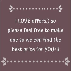 offers always welcome<3